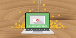 Video Monetization